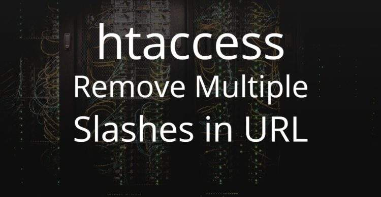 htaccess Remove Multiple Slashes in URL